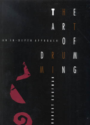 The Art Of Drumming By Robert Kaufmann