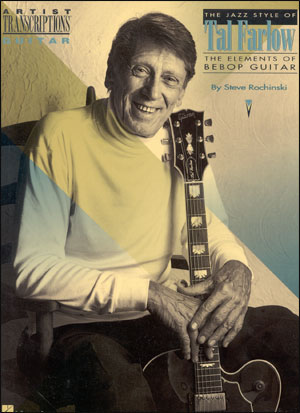 The Jazz Style Of Tal Farlow - The Elements of Bebop Guitar