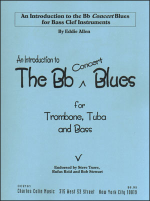 An Introduction To The B Flat Blues for Bass Clef Instruments