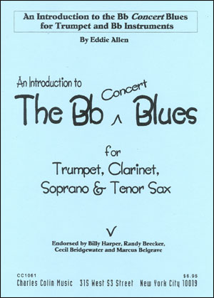 An Introduction To The B Flat Blues for B Flat Instruments