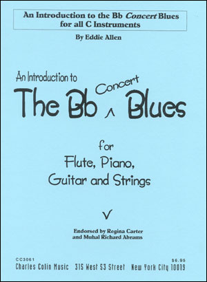 An Introduction To The B Flat Blues for C Instruments