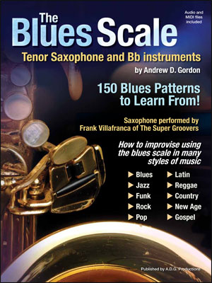 The Blues Scale for Tenor Sax  & B Flat Instruments - Bk/CD