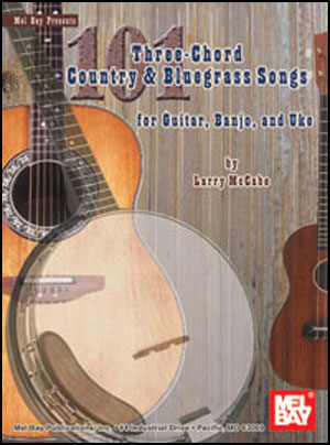 101 Three-Chord Country & Bluegrass Songs
