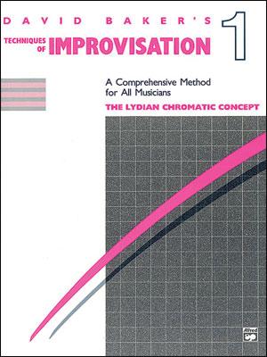 David Baker's Techniques Of Improvisation Vol. 1<br>The Lydian Chromatic Concept