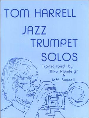 Tom Harrell Trumpet Solos