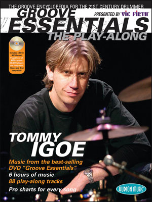 Tommy Igoe: Groove Essentials - The Play-Along 1.0