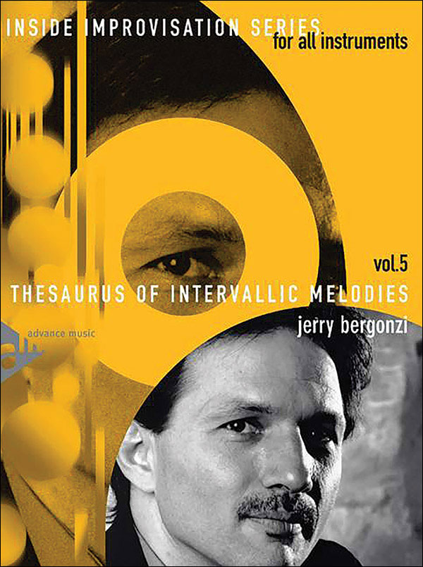 Inside Improvisation Volume 5 - Thesaurus of Intervallic Melodies