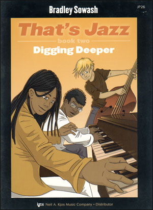 That's Jazz - Book Two: Digging Deeper