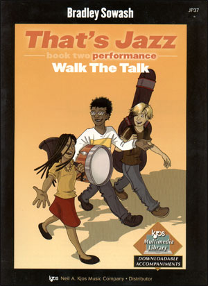 That's Jazz Performance, Book 2: Walk the Talk