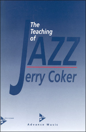 The Teaching Of Jazz  - By Jerry Coker
