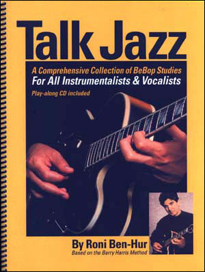 Talk Jazz: For All Instrumentalists & Vocalists