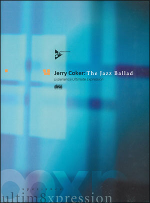 The Jazz Ballad - By Jerry Coker
