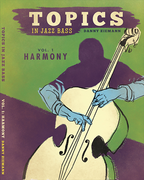 Topics in Jazz Bass Vol. 1: Harmony