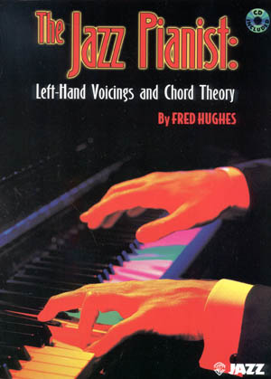 Jazz Pianist - Left-Hand Voicings And Chord Theory