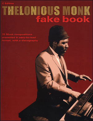 The Thelonious Monk Fakebook in C