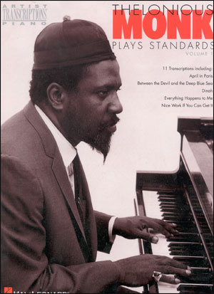 Thelonious Monk Plays Standards Volume 1