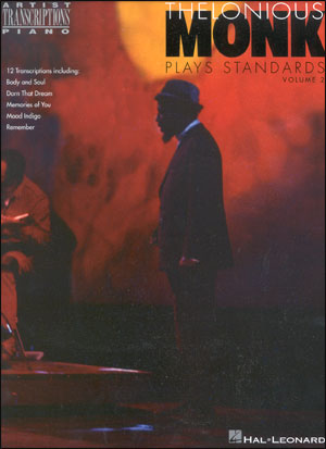 Thelonious Monk Plays Standards Volume 2