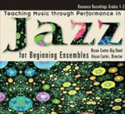 Teaching Music through Performance in Jazz for Beginning Ensembles CD