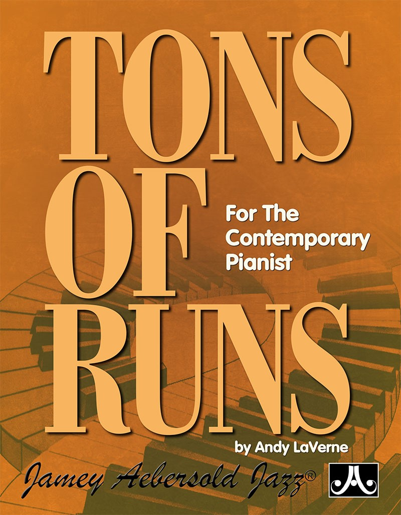 Tons Of Runs For The Contemporary Pianist - By Laverne