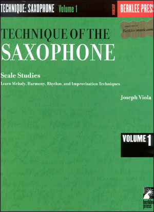 Technique Of The Sax #1 - Scale Studies - By Joe Viola