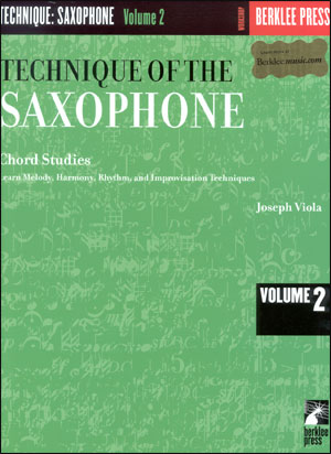 Technique Of The Sax #2 - Chord Studies - By Joe Viola