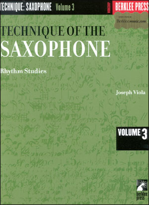 Technique Of The Sax #3 - Rhythm Studies - By Joe Viola