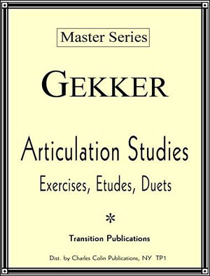 MASTER SERIES - Articulation Studies by Gekker