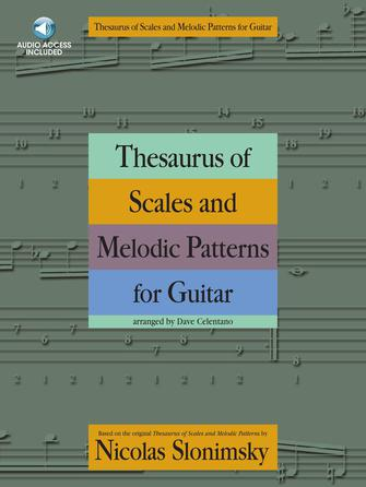 GUITAR EDITION: Thesarus of Scales and Melodic Patterns