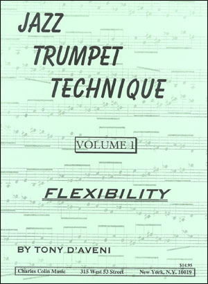 Jazz Trumpet Technique Volume #1 - Flexibility