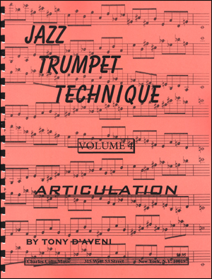 Jazz Trumpet Technique Volume #4 - Articulation