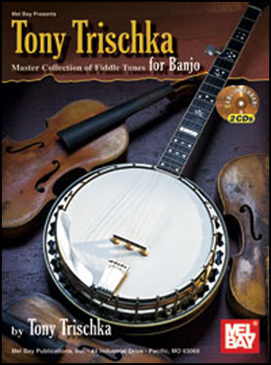 Tony Trischka Master Collection of Fiddle Tunes for Banjo Book/2-CD Set