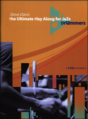 The Ultimate Play Along for Jazz Drummers - Steve Davis