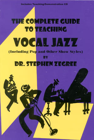 The Complete Guide To Teaching Vocal Jazz