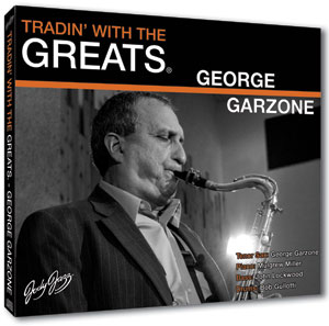 Tradin' With The Greats - George Garzone