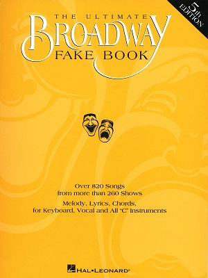 ULTIMATE BROADWAY FAKE BOOK  - 5TH EDITION