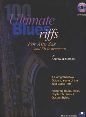 100 Ultimate Blues Riffs for Alto Saxophone
