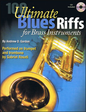 100 Ultimate Blues Riffs For Brass Instruments