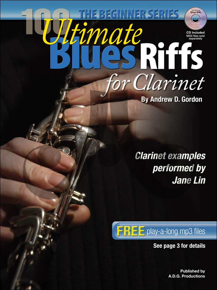The Beginner Series - 100 Ultimate Blues Riffs for Clarinet