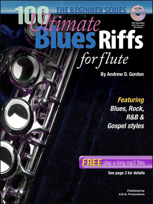 The Beginner Series - 100 Ultimate Blues Riffs for Flute