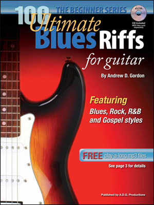The Beginner Series - 100 Ultimate Blues Riffs for Guitar