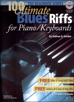 The Beginner Series - 100 Ultimate Blues Riffs for Piano/Keyboards
