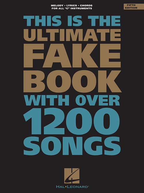 This Is The Ultimate Fake Book-5th Edition