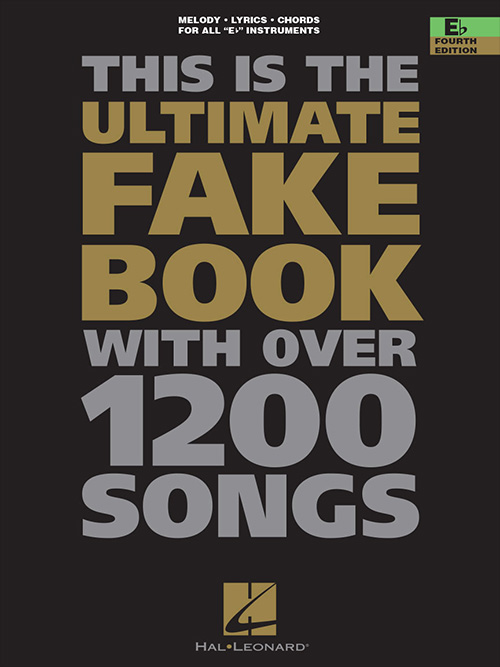 The Ultimate Fake Book - 4th Edition - E Flat