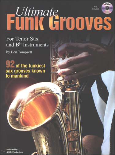 Ultimate Funk Grooves for Tenor Sax