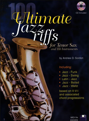 100 Ultimate Jazz Riffs for Tenor Sax/B Flat Instruments
