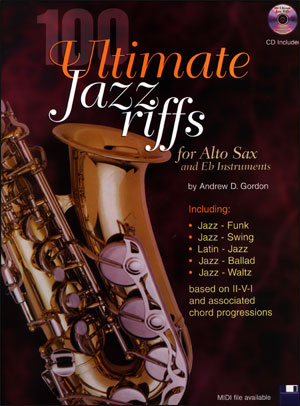 100 Ultimate Jazz Riffs for Alto Sax/E Flat Instruments
