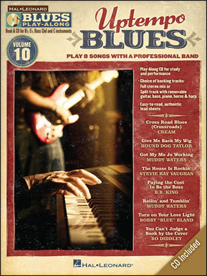 Uptempo Blues - Blues Play-Along Volume 10