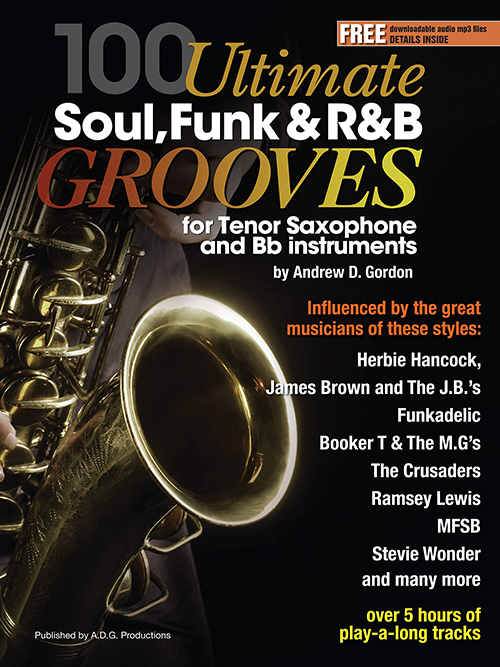 100 Ultimate Soul, Funk and R&B Grooves for Tenor Saxophone and Bb Instruments Book/MP3 files