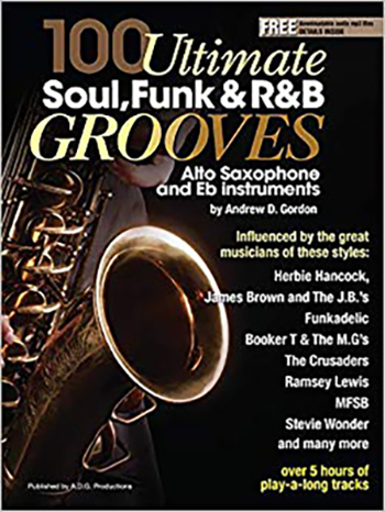 100 Ultimate Soul, Funk and R&B Grooves for Alto Saxophone and Eb Instruments Book/MP3 files