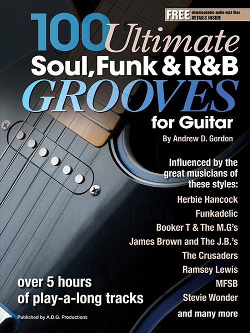 100 Ultimate Soul, Funk and R&B Grooves for Guitar Book/MP3 files